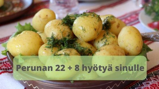 Perunan-22-+-8-hyotya-sinulle-kertoo-siita-mita-ravinteita-peruna-sisaltaa-seka-mita-hyotyja-perunan-ravinteista-on-kehollemme.-Lue-toki-kattava-paketti-perunan-hyodyista.